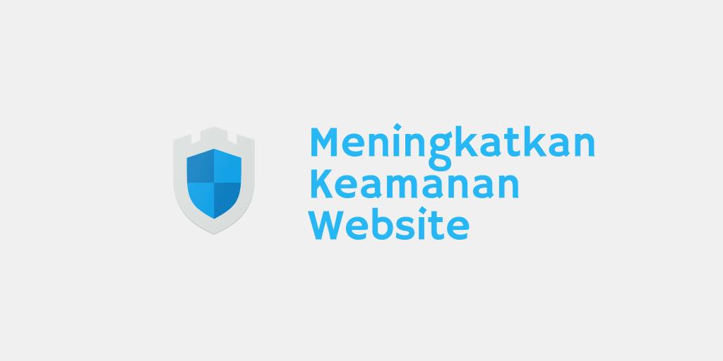 Meningkatkan Keamanan Website